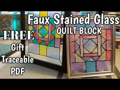 Faux Stained Glass QUILT BLOCK - Mom & Daughter Paint Day - Free Traceable PDF Gift to Subscribers