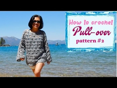 How to crochet Pull-over pattern #2