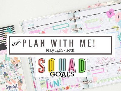 MINI Weekly Plan With Me! SQUAD GOALS #YOUniqueHappyPlanner   May 14th - 20th   At Home With Quita