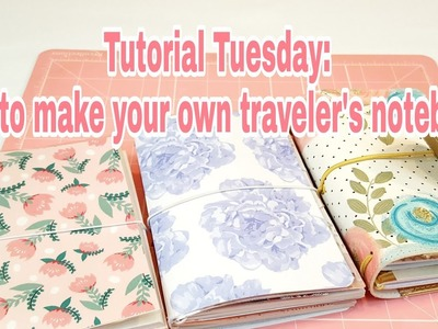 Tutorial Tuesday | How to make your own traveler's notebook | Planning With Eli