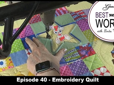 Best of Both Worlds Episode 40 Embroidery Quilt