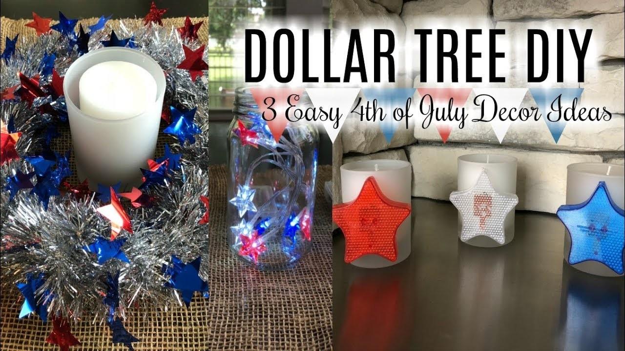 DOLLAR TREE DIY   3 SIMPLE 4th of JULY HOME DECOR IDEAS   Series 1