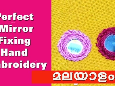 Hand embroidery stitching in malayalam for beginners.Mirror fixing