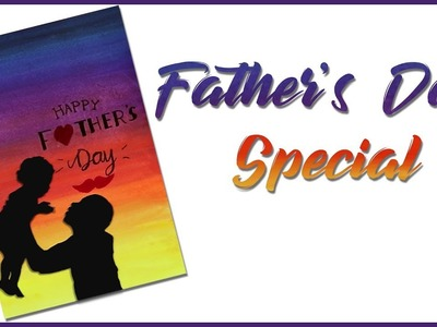 Happy Father's Day| DIY Father's Day Gift| Father's Day Special
