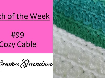 Stitch of the week # 99 Cozy Cluster Stitch  - Crochet Tutorial - Quick & Easy