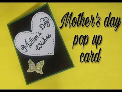 Beautiful Pop up Card for Mother's Day | complete tutorial