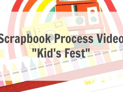 "Scrapbook Process Video ""Kid's Fest"""