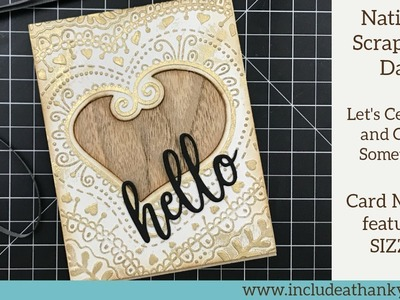 Scrapping for Less | National Scrapbook Day 2018 | Celebration Continues featuring Sizzix!