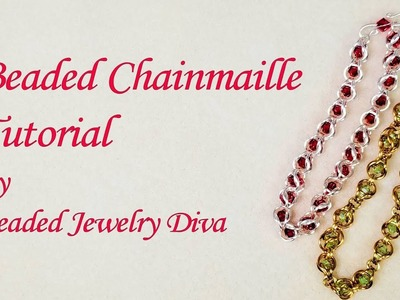 ????Beaded Chainmaille Tutorial - Beaded Chain Maille Bracelet Tutorial