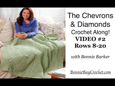 Chevrons & Diamonds Throw Crochet Along   VIDEO #2, Rows 8-20