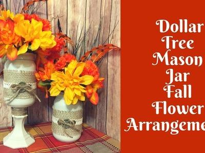 Everyday Crafting: Dollar Tree Mason Jar Fall Flower Arrangements