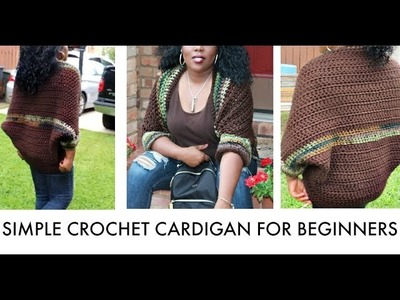 HOW TO CROCHET A SIMPLE CARDIGAN for Beginners