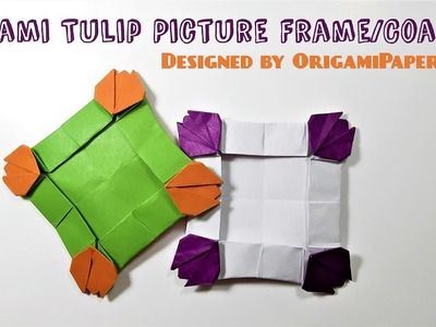 How to make an Origami Tulip Picture Frame.Coaster By OrigamiPaperCraft
