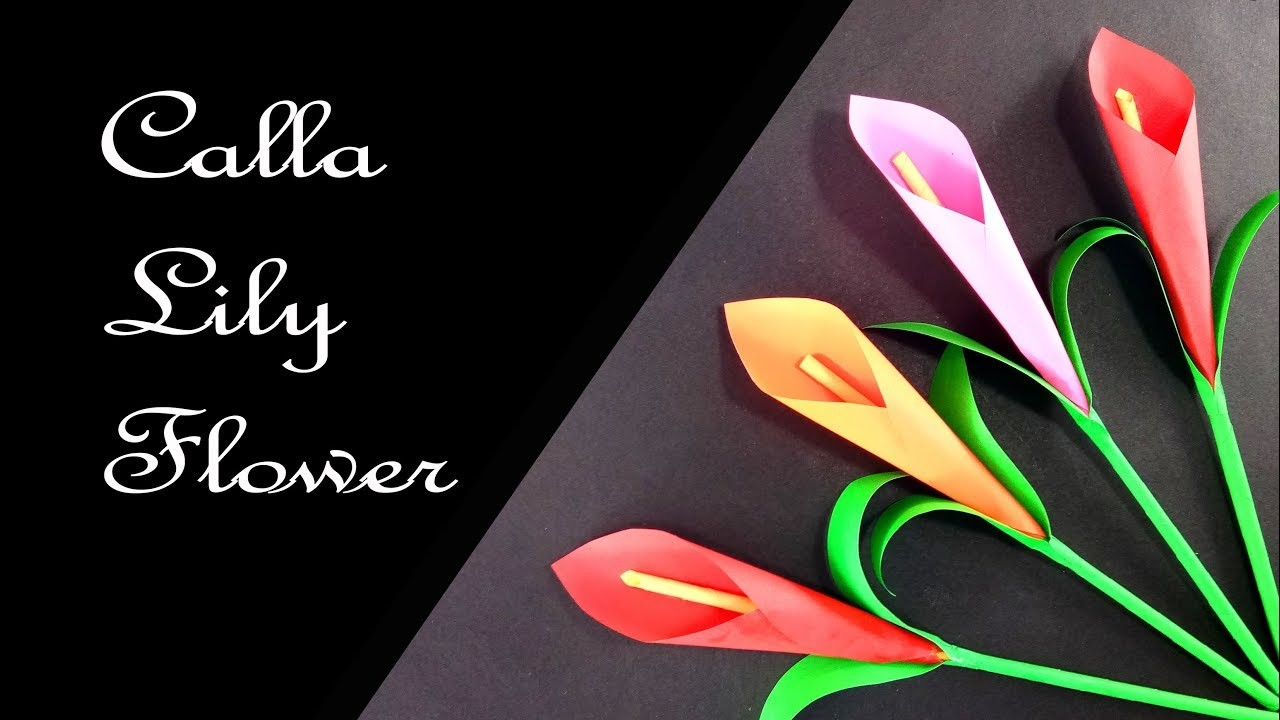 How To Make Calla Lily Paper Flower Very Easy Origami Flower For