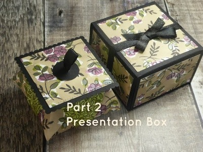 Origami Box & Presentation Box - Part 2 Presentation Box