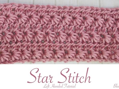 Left Handed Crochet: Star Stitch
