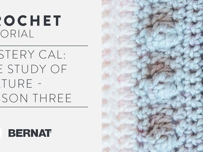 Mystery CAL: The Study of Texture - Lesson 3