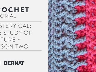 Mystery CAL: The Study of Texture - Lesson Two