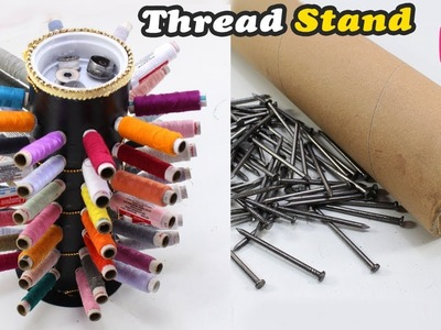 NEW Thread Stand Craft Idea | Easy DIY Craft | Cardboard Roll & Nails Reusing