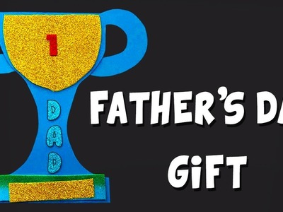 Paper Trophy | Trophy for Dad | Fathers Day | Craft for Kids