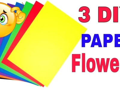 3 DIY Easy Paper Flowers | Flower Making | DIY arts and crafts | DIY Papers Crafts