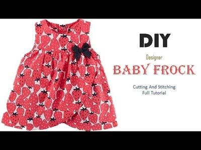 DIY Designer Baby Frock Step By Step Full Tutorial