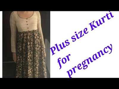 DIY easy and trendy Kurti for pregnancy