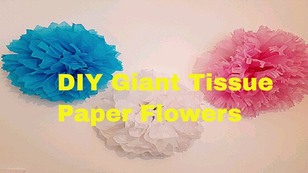Diy How To Make Giant Tissue Paper Flowers Diy Wall Art Tissue