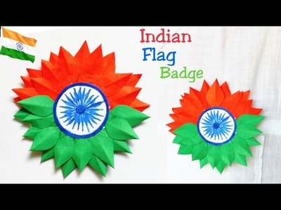 DIY Independence day Badge.Indian Tricolor Flag Badge Making for kids.15 August Craft Ideas.Badge