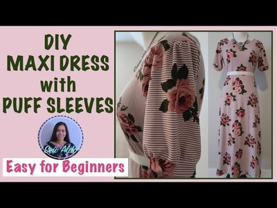 DIY MAXI DRESS WITH PUFF SLEEVES | SEWING PROJECT FOR BEGINNERS | SEW ALONG