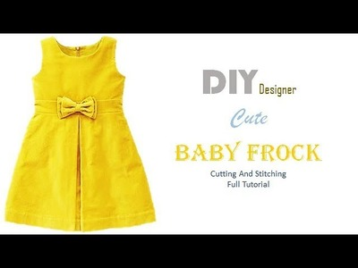 DIY Super Cute Baby Frock Cutting And Stitching Full Tutorial