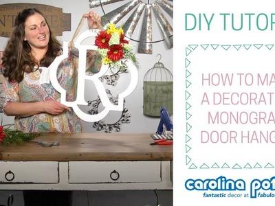 DIY Tutorial - Monogram Door Hanger - Carolina Pottery