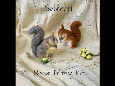 HOW TO MAKE A NEEDLE FELT SQUIRREL - DIY - TUTORIAL