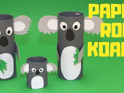 How to Make a Paper Roll Koala | Paper Roll Craft