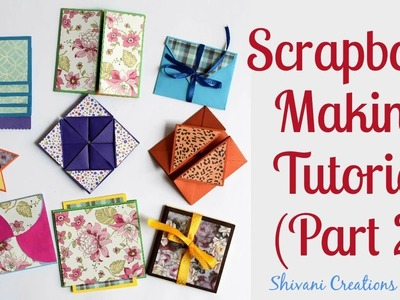 How to make Scrapbook Pages. 9 different Cards Ideas. DIY Scrapbook Tutorial Part Two