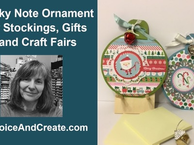 Sticky Note Ornament for Stockings, Gifts and Craft Fairs