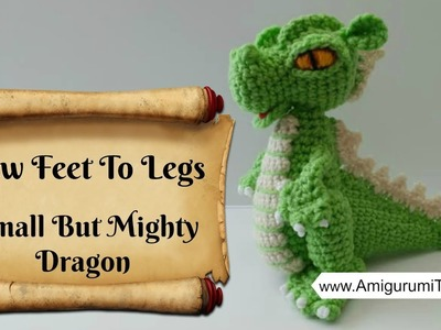 Crochet Along Small But Mighty Dragon Part 9 How to Sew The Legs and Feet Together