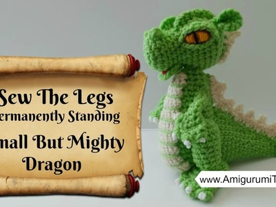 Crochet Along Small But Mighty Dragon Part 10 How to Sew The Legs Onto The Dragon