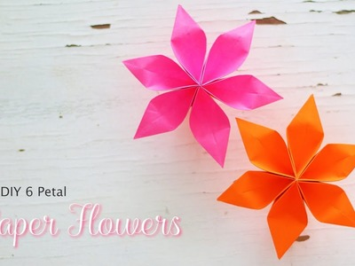 DIY 6 Petal Paper Flowers | Flower Making | DIY