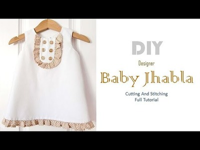 DIY Cute Baby Jhabla For 6 Month Baby Girl Full Tutorial
