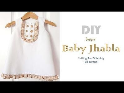 DIY Cute Baby Jhabla For 6 Month Baby Girl Full Tutorial
