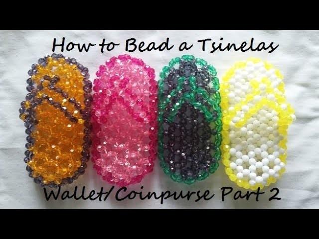 How to Bead a Tsinelas Wallet.Coinpurse Part 2