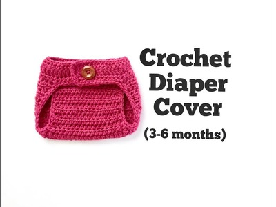 How to Crochet Diaper Cover (3-6 months)