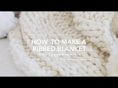 How to Knit the Ribbed Pattern