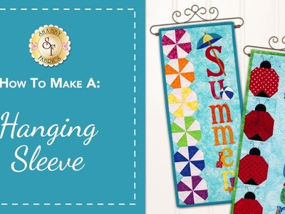 How to Make a Hanging Sleeve | A Shabby Fabrics Sewing Tutorial