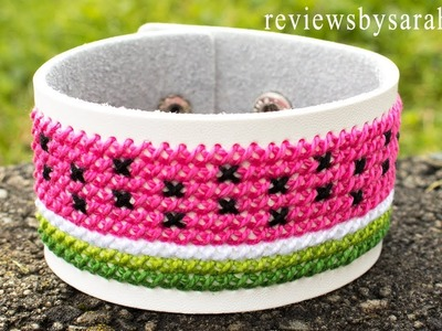 How to Make a Watermelon Cuff Bracelet - Simple Cross Stitch Needlepoint Design