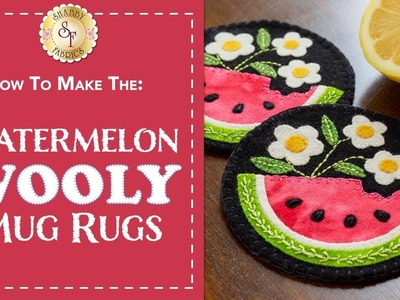 How to Make a Watermelon Wooly Mug Rug | A Shabby Fabrics Sewing Tutorial