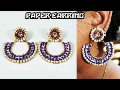 How to make chandbali earring | made out of paper | DIY