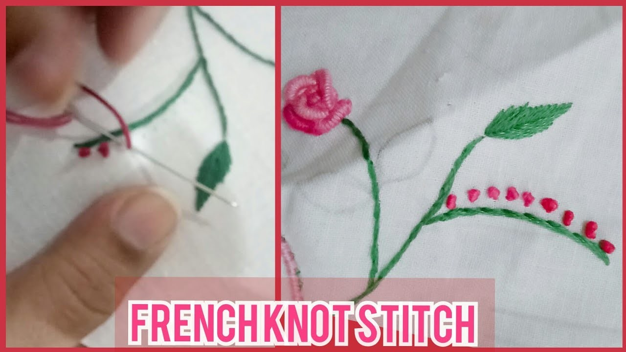 How To Make French Knot Stitch. French Knot Hand Embroidery