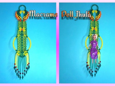 How To Make Macrame Doll Jhula